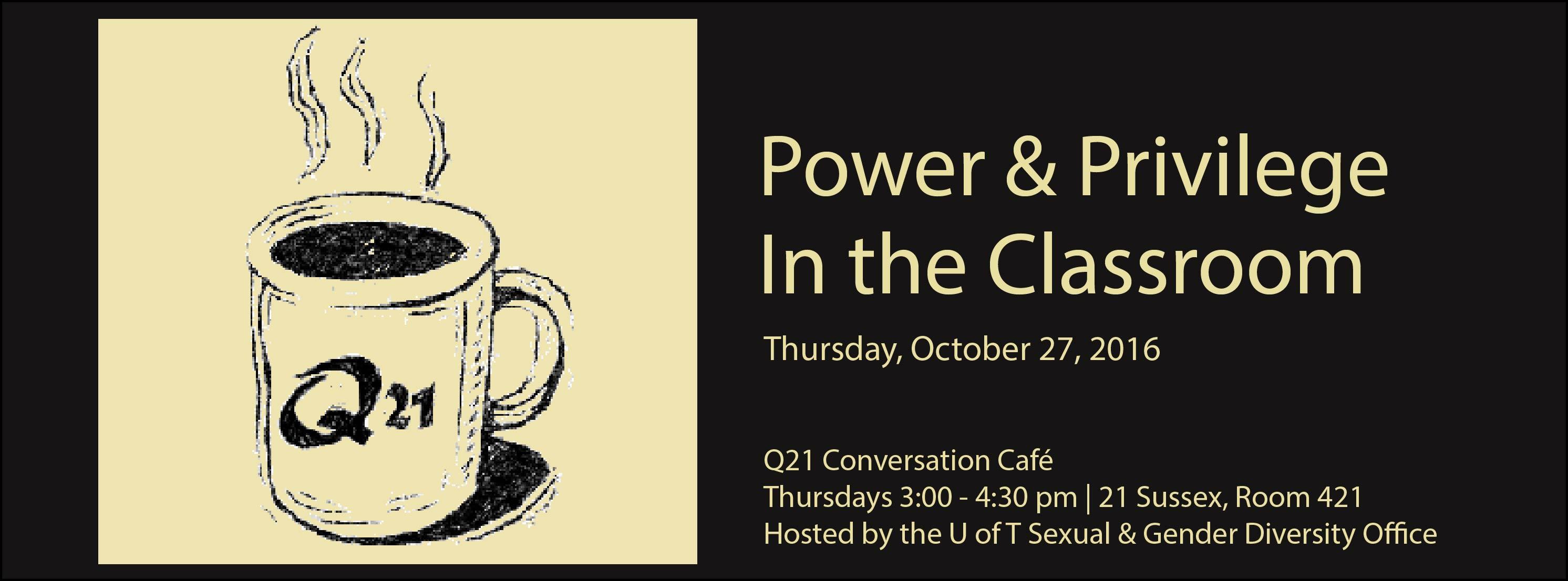 q21-power-privilege-in-the-classroom