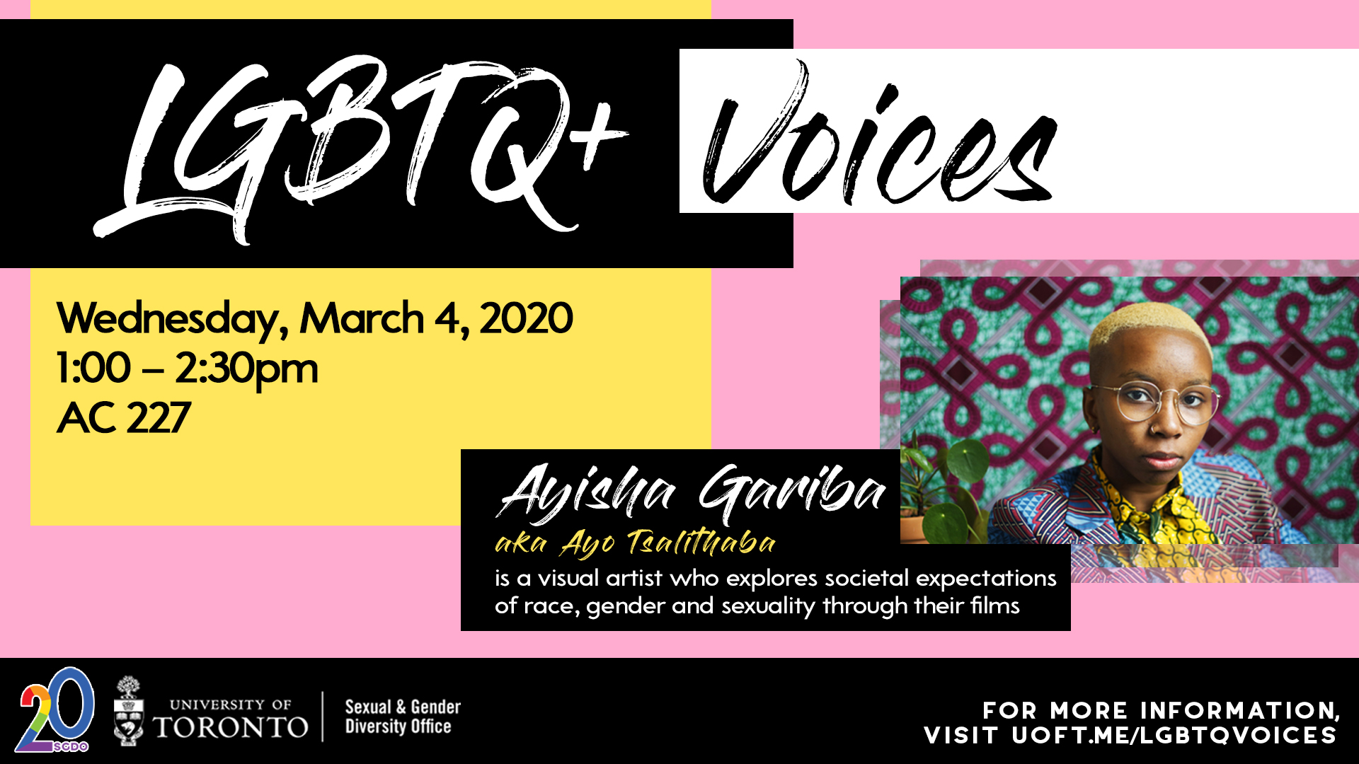 Image of LGBTQ+ Voices session featuring Ayisha Gariba on March 4, 2020 from 1 - 2:30 pm in AC 227
